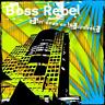 Boss Rebel - Gettin Down On The Upstroke ( CD, 2007 )