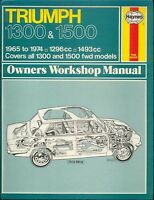 Triumph 1300 & 1500 Haynes Owners Workshop Manual 1965-1974 1296cc 1493cc fwd