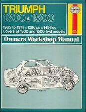 Triumph 1300 & 1500 Haynes Owners Workshop Manual 1965-1974 1296cc 1493cc fwd