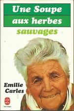 EMILIE CARLES UNE SOUPE AUX HERBES SAUVAGES