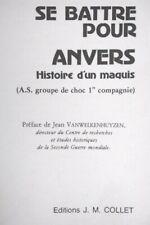 GUERRE 40/45, ANTWERPEN: Se battre pour Anvers, histoire de la résistance (1985)