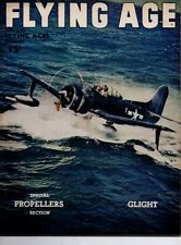 "Flying Age Magazine December 1945 Vol.52 No 1 ""Special Propellers Section/Gligh"""
