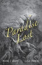 Milton's Paradise Lost : Books VII and VIII by John Milton (2013, Paperback)
