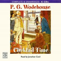 Cocktail Time: by P.G. Wodehouse - Unabridged Audiobook - 6CDs