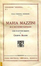 I.Cremona Cozzolino MARIA MAZZINI ED IL SUO ULTIMO CARTEGGIO Dedica dell'autrice