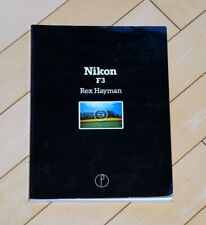 Nikon F3 Book, Rex Hayman, 128 Pages, First Edition 1980, Softcover