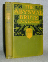 Antique Book Jack London The Abysmal Brute May 1913 1st Edition American Novel