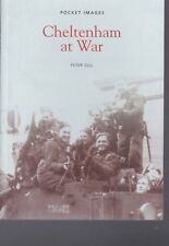 CHELTENHAM AT WAR - LOCAL HISTORY BOOK - POCKET IMAGES (PAPERBACK)