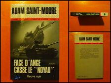 """Face d'Ange casse le """"Noyau"""" Adam Saint-Moore. Espionnage Fleuve Noir N° 1284"""