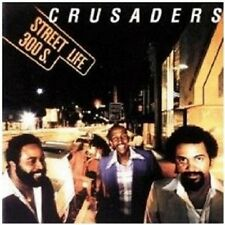 THE CRUSADERS - STREET LIFE  CD NEU