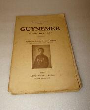 "GUYNEMER ""L' AS DES AS "" DE MARCEL NADAUD EDITEUR ALBIN MIVHEL"