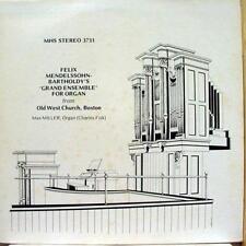 Max Miller - Mendelssohn Bartholdy's Grand Ensemble For Organ LP Mint- MHS 3731