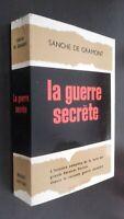 Sanche de Gramont La Guerra Secreta - Robert Laffont París 1962 Buen Estado