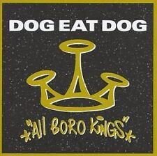 Dog eat Dog All boro kings (1994) [CD]