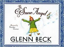 The Snow Angel by Glenn Beck 2011 Hardcover Childrens Picture Book Ages 4-8