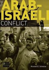 The Arab-Israeli Conflict by Kirsten E. Schulze (2008, Paperback, Revised)
