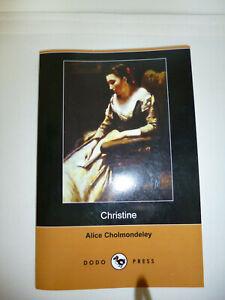 Christine von Alice Cholmondeley (alias Elizabeth von Arnim) 2012