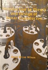 Introduction to the Theory and Design of Sonar Transducers Oscar Wilson