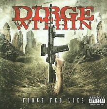 Force Fed Lies [PA] by Dirge Within (CD, Feb-2011, E1 Entertainment) Very good c