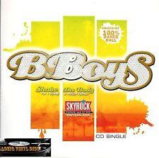 "♫ CD SINGLE  B.BOYS - SHAKE DA BODY ""IF I WAS A RICH GIRL"" ♫"