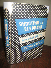 1st Edition SHOOTING AN ELEPHANT George Orwell ESSAYS First Printing CLASSIC