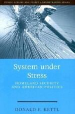 Public Affairs and Policy Administration: System under Stress : Homeland...