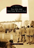 1939-1940 New York World's Fair, Paperback by Cotter, Bill, Brand New, Free s...
