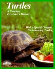 Turtles: How to Take Care of Them and Understand Them (Complete Pet Owner's
