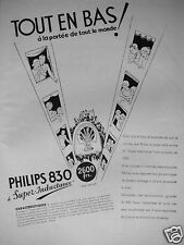PUBLICITÉ 1932 PHILIPS 830 A SUPER INDUCTANCE AVEC 5 LAMPES - ADVERTISING