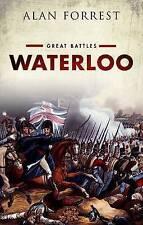 Waterloo: Great Battles by Alan Forrest (Hardback, 2015)