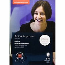 ACCA F9 Financial Management: Study Text by BPP Learning Media