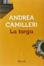 Andrea Camilleri, La Targa, Rizzoli Vintage 2015