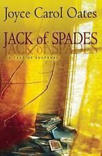 Jack of Spades: A Tale of Suspense by Oates, Joyce Carol -Paperback