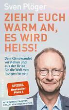 Zieht euch warm an, es wird heiß! | Sven Plöger | Taschenbuch | Deutsch | 2020