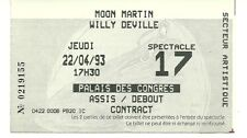 RARE / TICKET CONCERT - WILLY DEVILLE + MOON MARTIN LIVE A BOURGES - FRANCE 1993