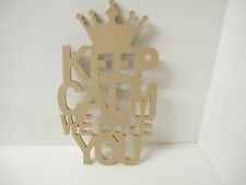 KEEP CALM WE LOVE YOU sign 6mm thick