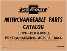 Chevy GMC Parts Interchange Book 1958 1957 1956 1955 1954 1953 1952 1951 1950