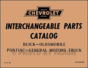 Chevy GMC Parti Interchange Libro 1958 1957 1956 1955 1954 1953 1952 1951 1950