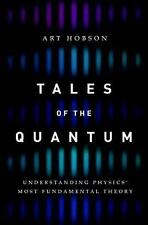 Tales of the Quantum: Understanding Physics' Most Fundamental Theory by Art...