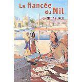 Christian Jacq - La fiancée du Nil - 2003 - Broché