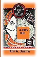 Los MIL y un DIAS Cuentos Juveniles Cortos: El Indio Bhil: Cuento No. 6 :...