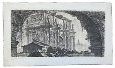 "Giovanni Battista Piranesi ""Arch of Constantine"" 18th century Impression Etching"