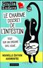 Le charme discret de l'intestin : Tout sur un organe mal aimé (EBOOK/PDF)