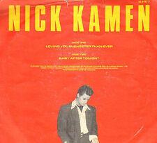"NICK KAMEN - Loving You Is Sweeter Than Ever - 1987 WEA 24 8447-7 - Vinyl, 7"""