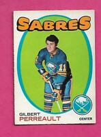 1971-72 OPC  # 60 SABRES GILBERT PERREAULT 2ND YEAR EX+  CARD (INV# C8944)