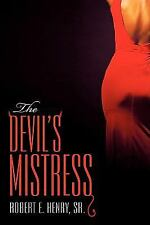 The Devil's Mistress by Sr. Henry (2009, Hardcover)