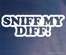 SNIFF MY DIFF! Funny Drift Car/Window/Bumper EURO JDM Vinyl Sticker/Decal