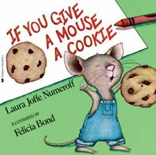 New listing If You Give a Mouse a Cookie Laura Joffe Numeroff Paperback Used - Good