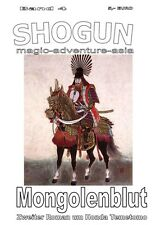 Mongolenblut - Shogun  - magic adventure asia - Band 4