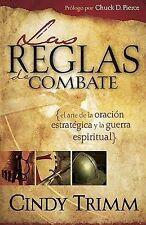 Las Reglas de Combate: El Arte de la Oracion Estrategica y la Guerra Espiritual